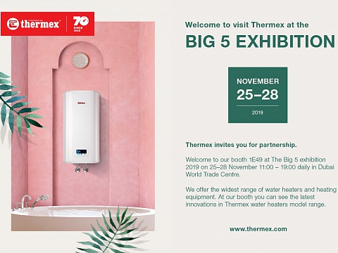 Thermex Corporation at the BIG 5 SHOW Dubai